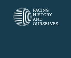 Facing History - Educator Resources