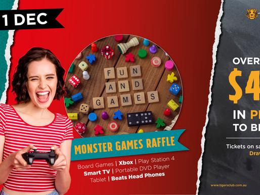 Don't Miss Out - Tigers MONSTER GAMES RAFFLE!