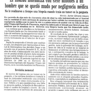 El Insalud indemniza con siete millones a un hombre que quedó mudo por negligencia médica en el Hosp