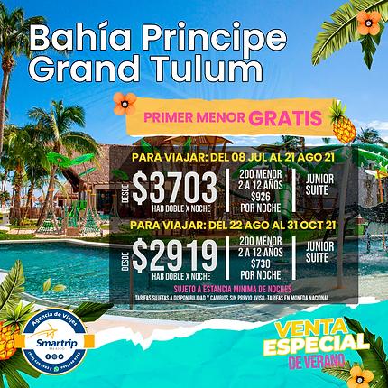 BAHIA PRINCIPE GRAND TULUM JULIO Y AGOSTO 2021.png