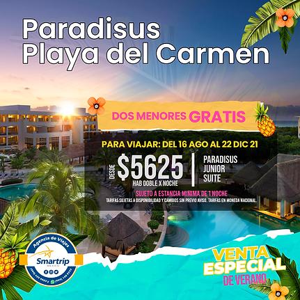 PARADISUS PLAYA DEL CARMEN AGOSTO A DICIEMBRE 2021.png