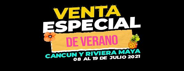 VENTA ESPECIAL CANCUN Y RIVIERA MAYA - 08 al 19 JULIO.png