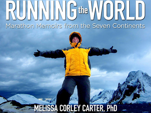 PRE-ORDER Running the World: Marathon Memoirs from the Seven Continents