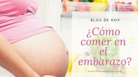 ¿Cómo puedo comer si estoy embarazada? pt.1