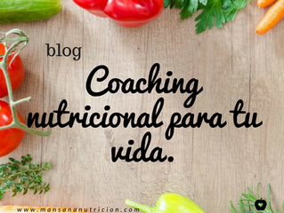 Coaching nutricional para tu vida.