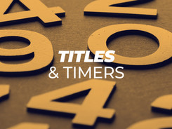 titles and timers