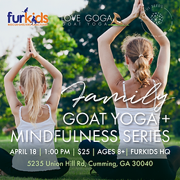Family Goat Yoga & Mindfulness Series