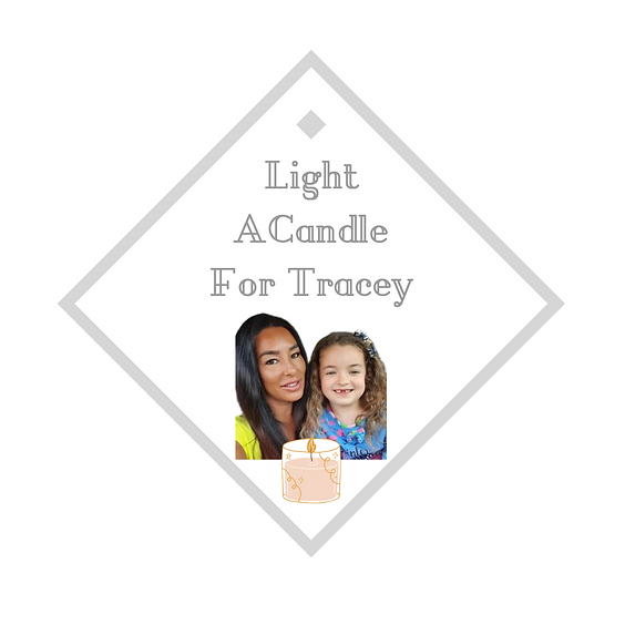 Light A Candle For Tracey