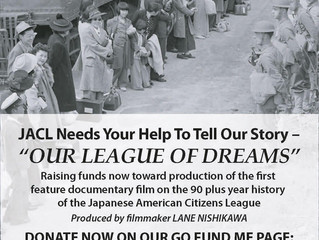 "Support Lane Nishikawa's New Documentary about the JACL ""Our League of Dreams"""