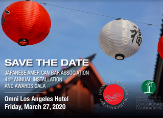 SAVE THE DATE for the Japanese Bar Association 44th Annual Installation and Awards Gala March 27, in