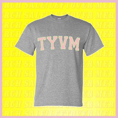 TYVM T-Shirt