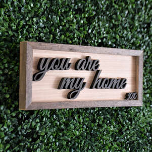197 you are my home sign