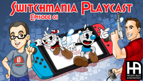 [SWITCHMANIA Playcast] Episode #001: Cuphead