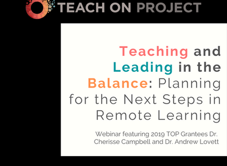 Teaching and Leading in the Balance: Planning for the Next Steps in Remote Learning - Webinar