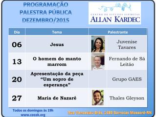 Programação de Palestras Públicas - Dezembro/2015 CEEAK