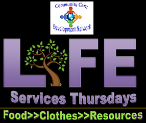 Tomorrow is Life Services Thursday!!! Food, Clothes, and Resources Available!!!