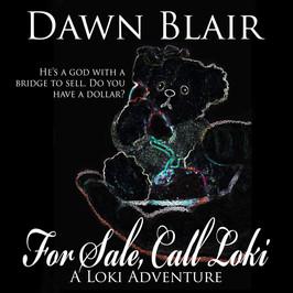 For Sale, Call Loki
