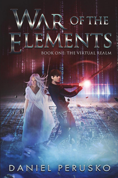 War Of The Elements Book One: The Virtual Realm