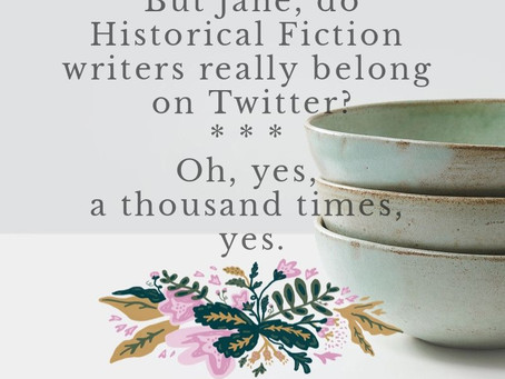 Historical Fiction Writers and the case for Twitter