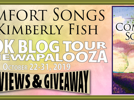 COMFORT SONGS, by Kimberly Fish, *REVIEW* Lone Star Book Bloggers Tour