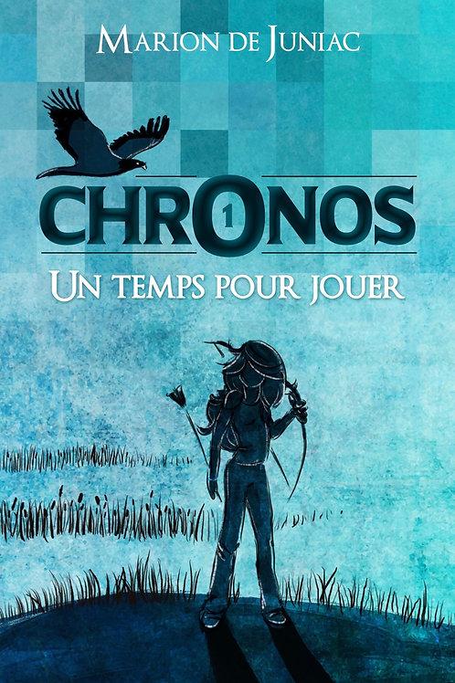 Chronos, tome 1: Un temps pour jouer