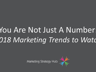 2018 B2B Digital Marketing Trends: You Are Not Just A NUMBER