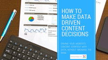 How to Make Data Driven Content Decisions