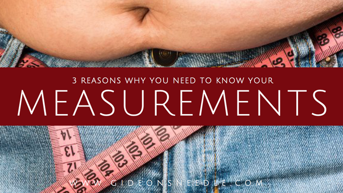 3 Reasons You Need to Know Your Measurements