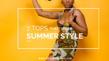 7 TOPS TO HEAT UP YOUR SUMMER STYLE