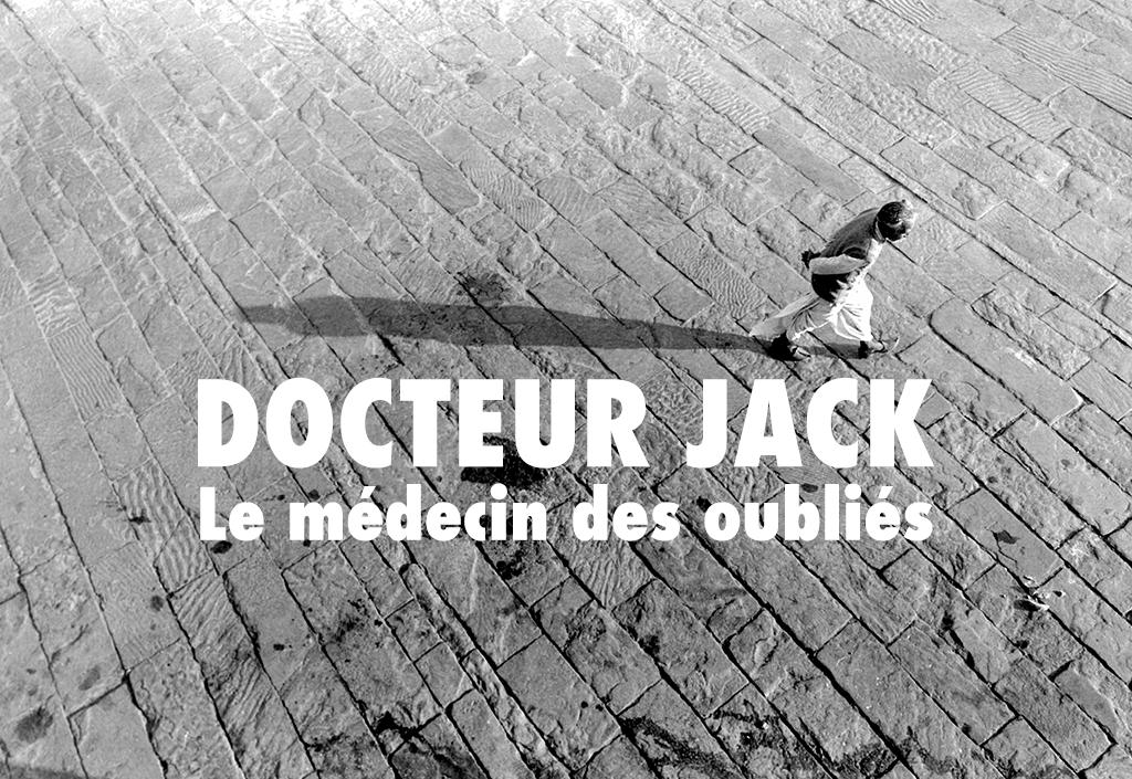 Le médecin des oubliés