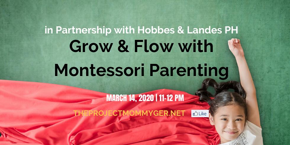 Grow & Flow with Montessori Parenting