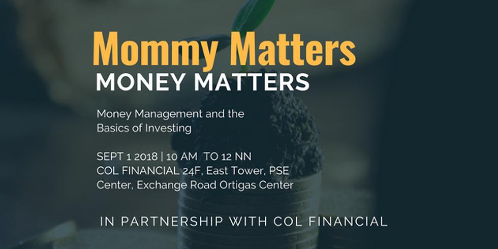 Money Matters, Mommy Matters