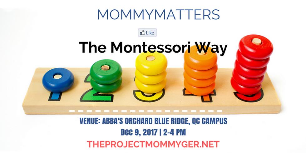 #MommyMatters: The Montessori Way
