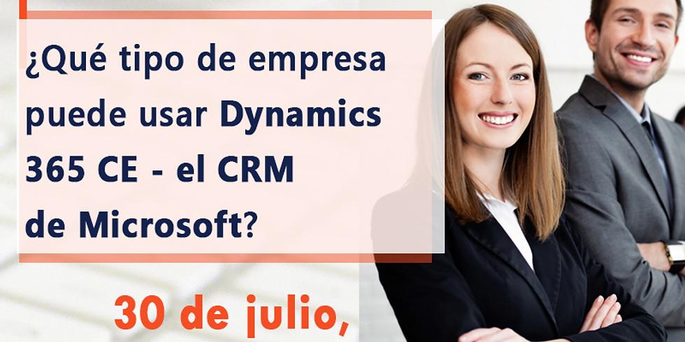 Charla: ¿Qué tipo de empresa puede usar Dynamics 365 CE - el CRM de Microsoft?