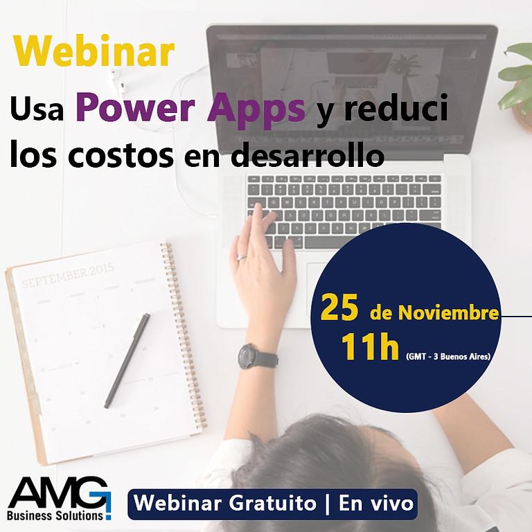 Webinar Usa Power Apps y reduci los Costos en Desarrollo