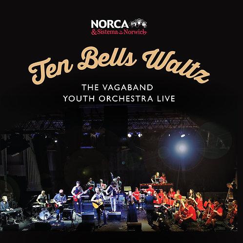 TEN BELLS WALTZ - The Vagaband Orchestra Concert CD