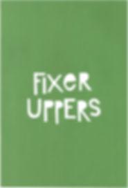 fixer uppers.jpg