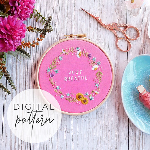 Just Breathe Digital Embroidery Pattern