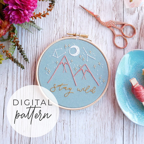 Stay Wild Digital Embroidery Pattern