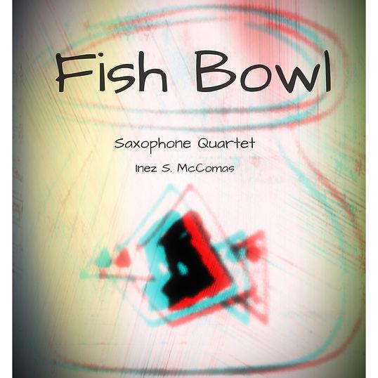 Fish Bowl Cover 2019_edited.jpg