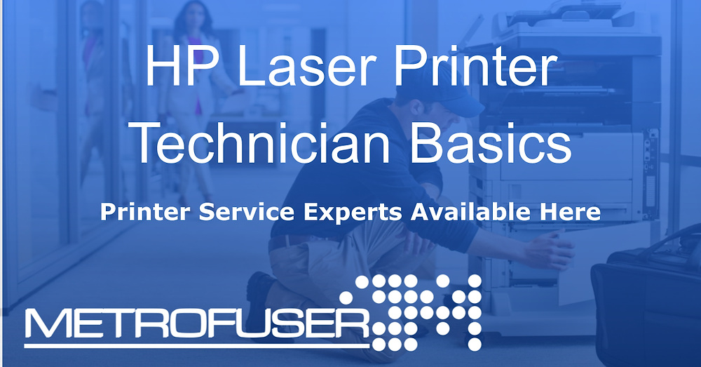 Essential tips for entry level HP laser printer repair technicians starting out.