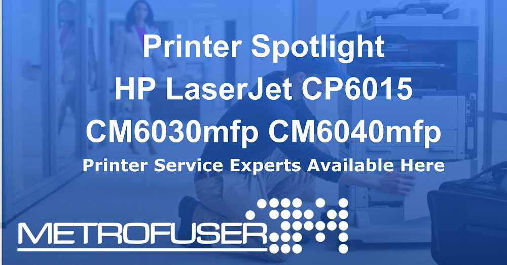 Printer Spotlight HP LaserJet CP6015 CM6030mfp CM6040mfp Series