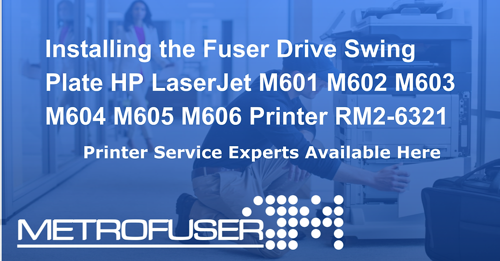 Installing the Fuser Drive Swing Plate HP LaserJet M601 M602 M603 M604 M605 M606 Printer RM2-6321