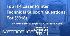 Top HP Laser Printer Technical Support Questions For (2018)