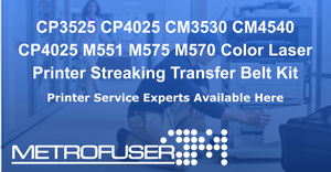 CP3525 CP4025 CM3530 CM4540 CP4025 M551 M575 M570 Color Laser Printer Streaking Transfer Belt Kit