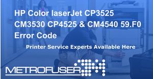 HP Color laserJet CP3525 CM3530 CP4525 & CM4540 59.F0 Error Code
