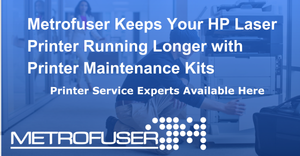 Laser printer preventative maintenance is standard way to ensure printer reliability. Our HP Printer Maintenance Kit Page Intervals will help you determine replacement time.