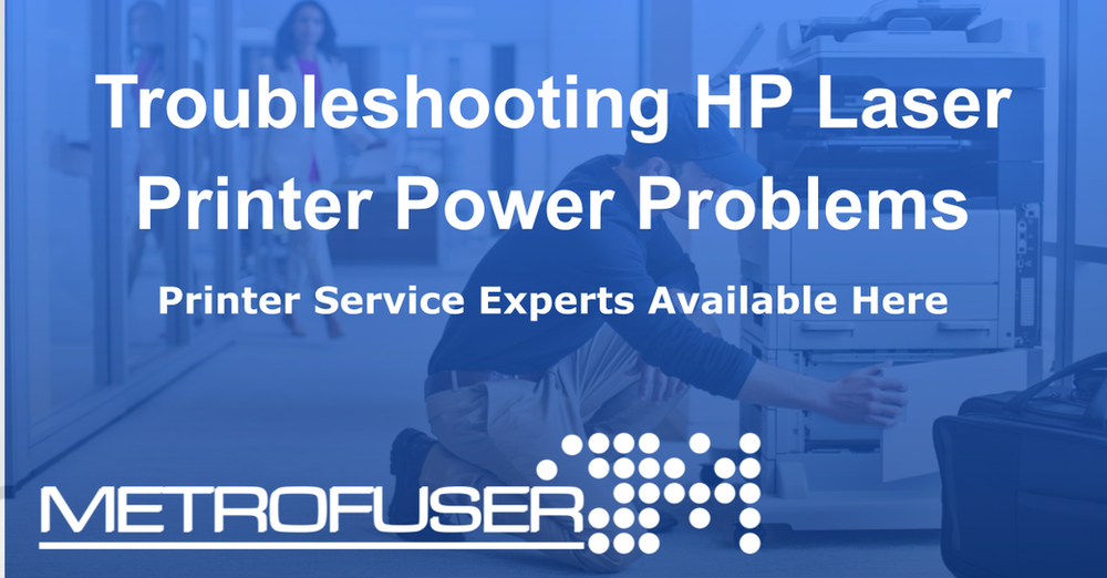 Troubleshooting HP Laser Printer Power Problems