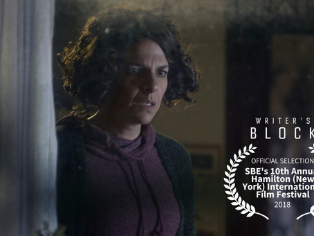 Writer's Block Official Selection at Hamilton International Film Festival in New York