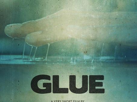 Glue, a new very short film